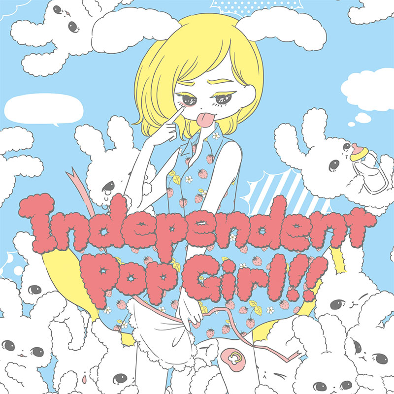 Independent Pop Girl!!